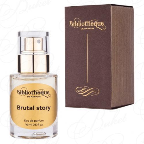 Парфюмерная вода Bibliotheque de Parfum BRUTAL STORY 16ml edp