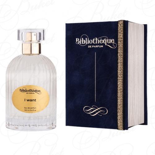 Парфюмерная вода Bibliotheque de Parfum I WANT 100ml edp
