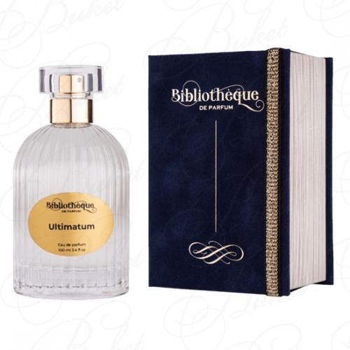 Парфюмерная вода Bibliotheque de Parfum ULTIMATUM 100ml edp