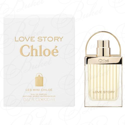 Миниатюры Chloe LOVE STORY 20ml edp