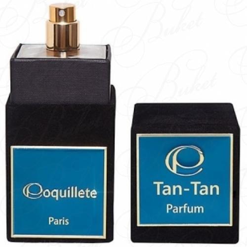 Духи Coquillete TAN TAN extrait de parfum 100ml
