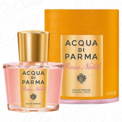 Парфюмерная вода Acqua Di Parma ROSA NOBILE 100ml edp